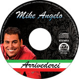 Mike Angelo - Arrivederci_