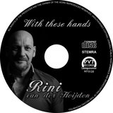 Rini van der Heijden - With these hands_