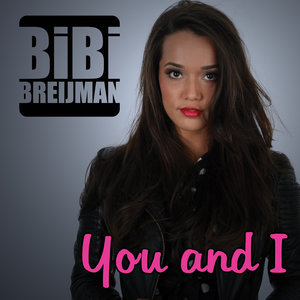 Bibi Breijman - You and I